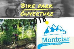 Ouverture Bike-Parc Montclar samedi 12 mai 2018